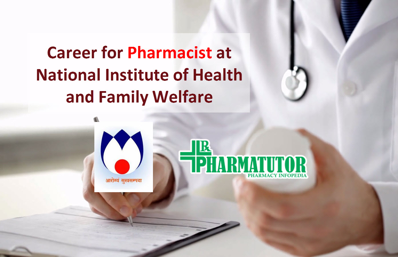 Career for Pharmacist at National Institute of Health and Family Welfare