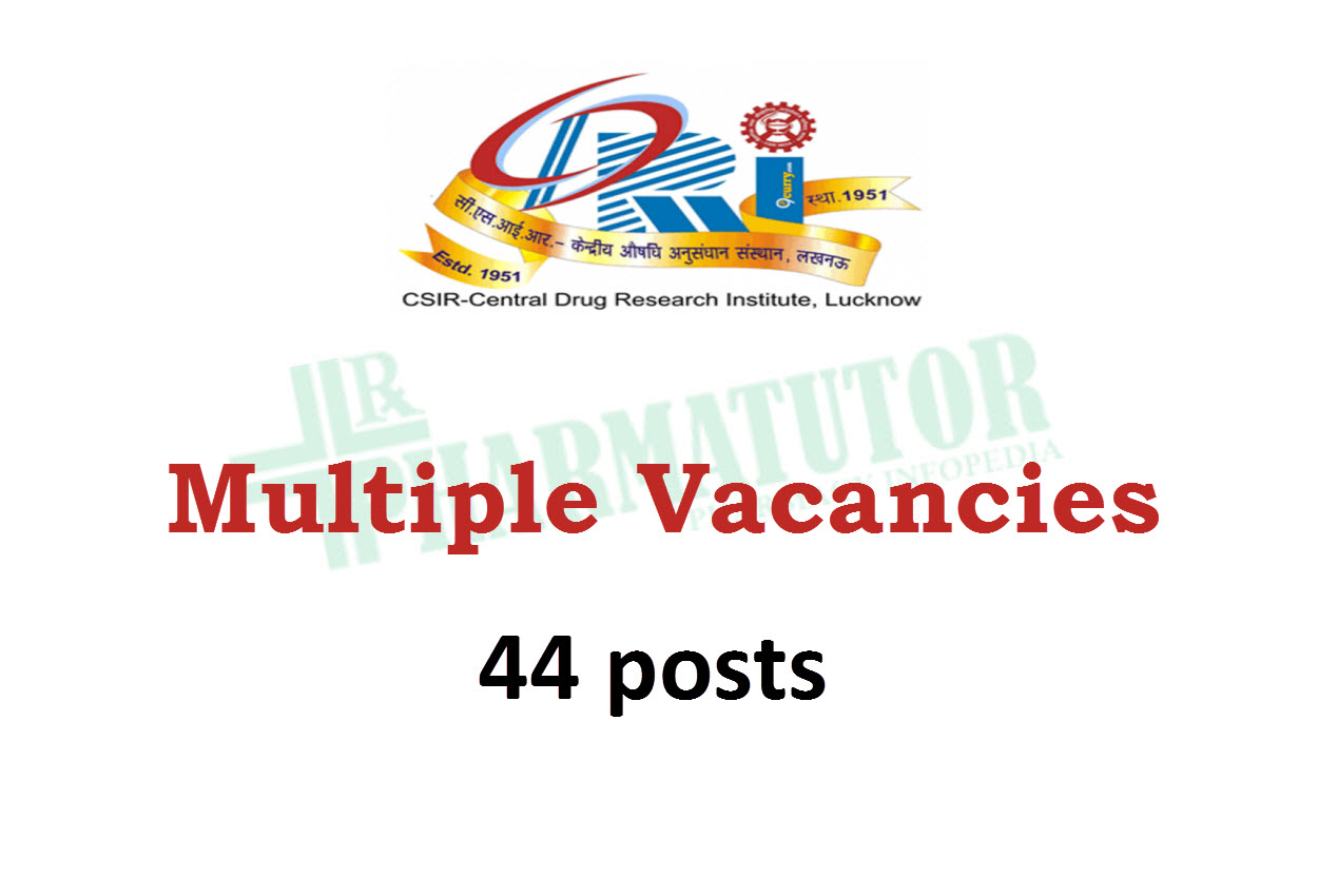Multiple Vacancies at Central Drug Research Institute