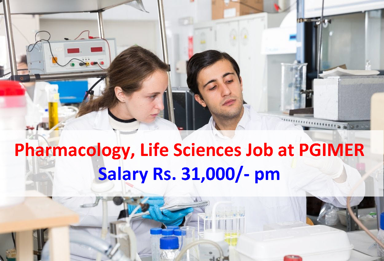 Pharmacology, Life Sciences Job at PGIMER   Salary Rs ...