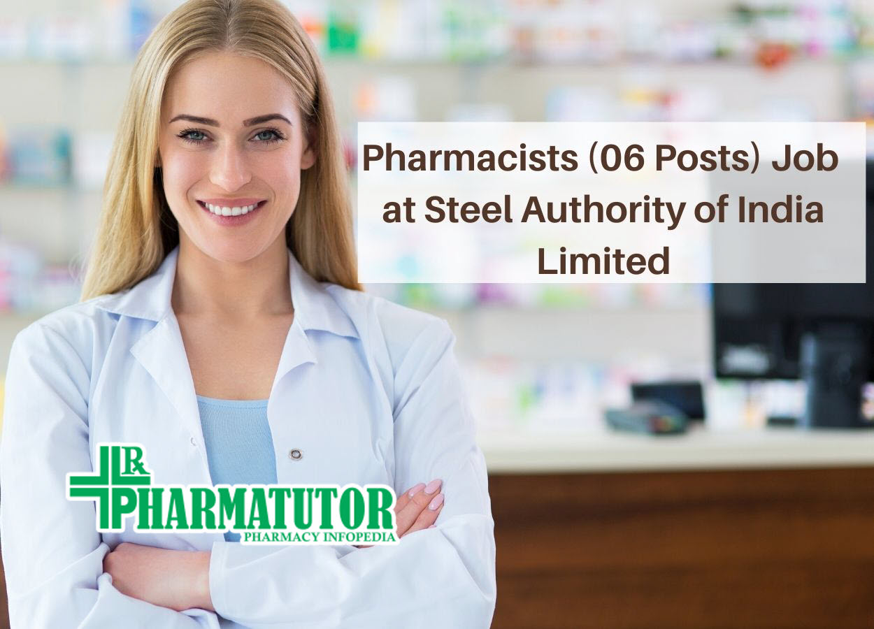 Recruitment for Pharmacists at Steel Authority of India Limited