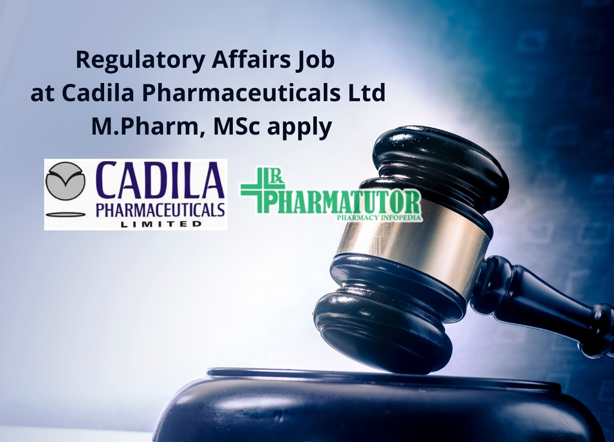 Regulatory Affairs Job at Cadila Pharmaceuticals Ltd