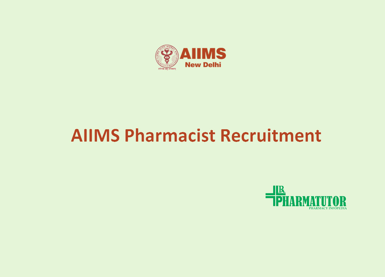 AIIMS Pharmacist Recruitment