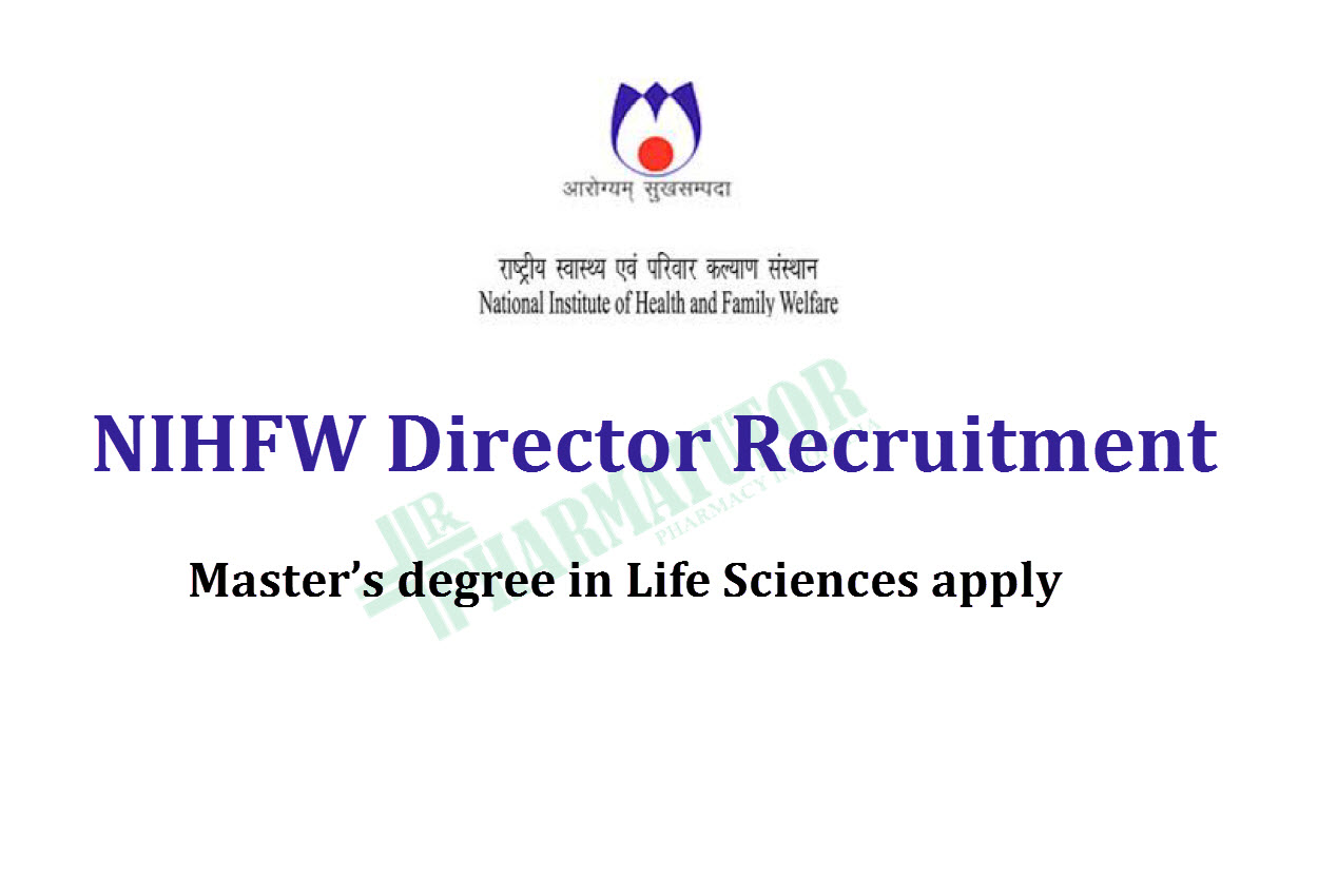 Applications are invited for the post of Director at NIHFW - Government Jobs