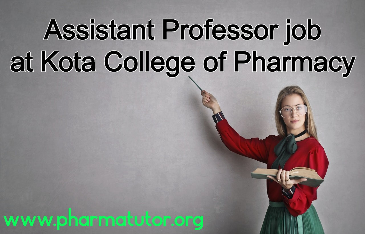 Job for Assistant Professor at Kota College of Pharmacy