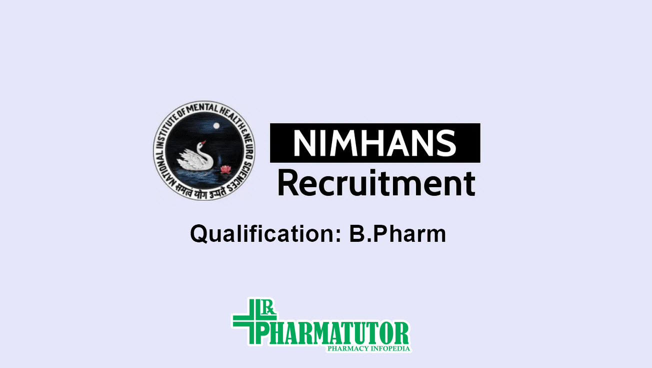 BPharm Job as Senior Research Fellow in NIMHANS