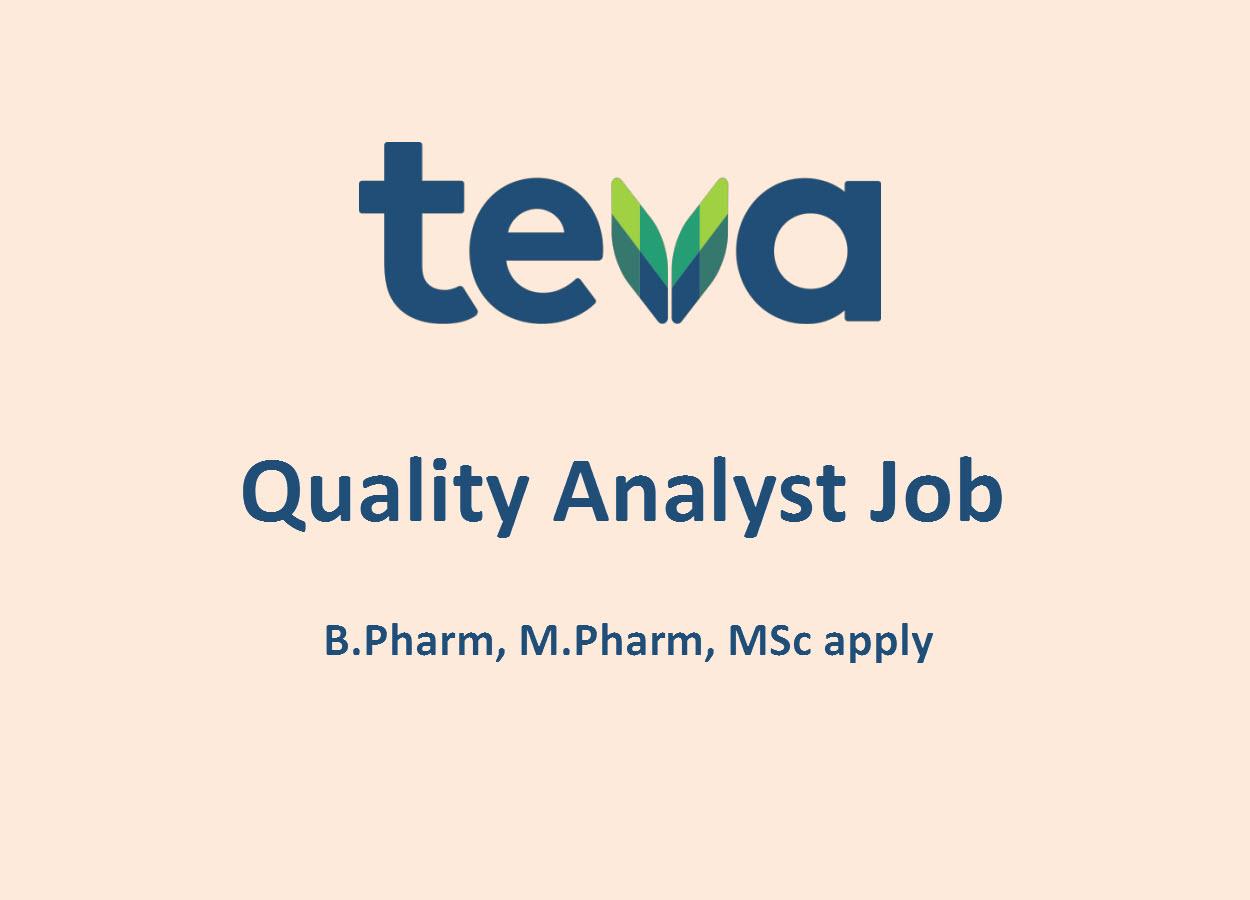 Career for M.Pharm, MSc as Quality Analyst at Teva