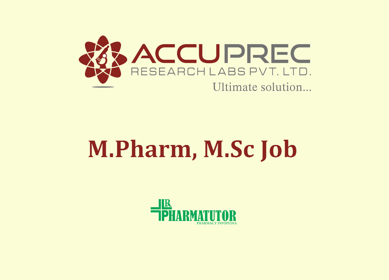 Career for M.Pharm, M.Sc at Accuprec Research Labs Pvt Ltd