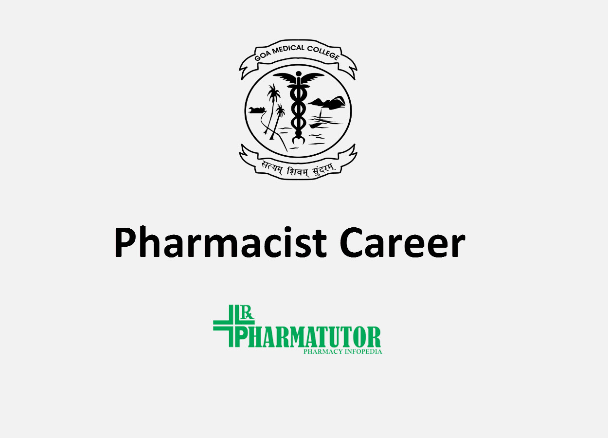 Career for Pharmacist at Goa Medical College
