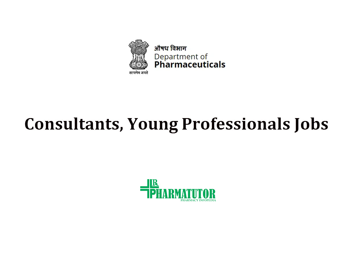 Consultants, Young Professionals Jobs in Department of Pharmaceuticals