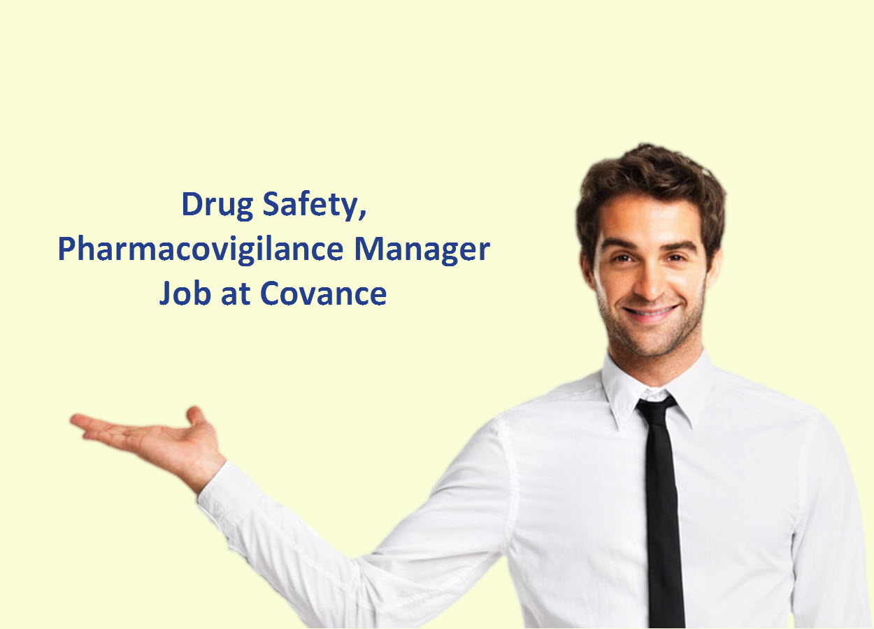 Drug Safety/Pharmacovigilance Manager Job at Covance