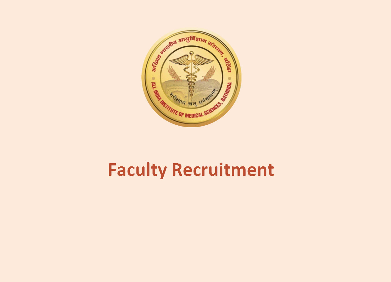 Faculty Recruitment in All India Institute of Medical Science