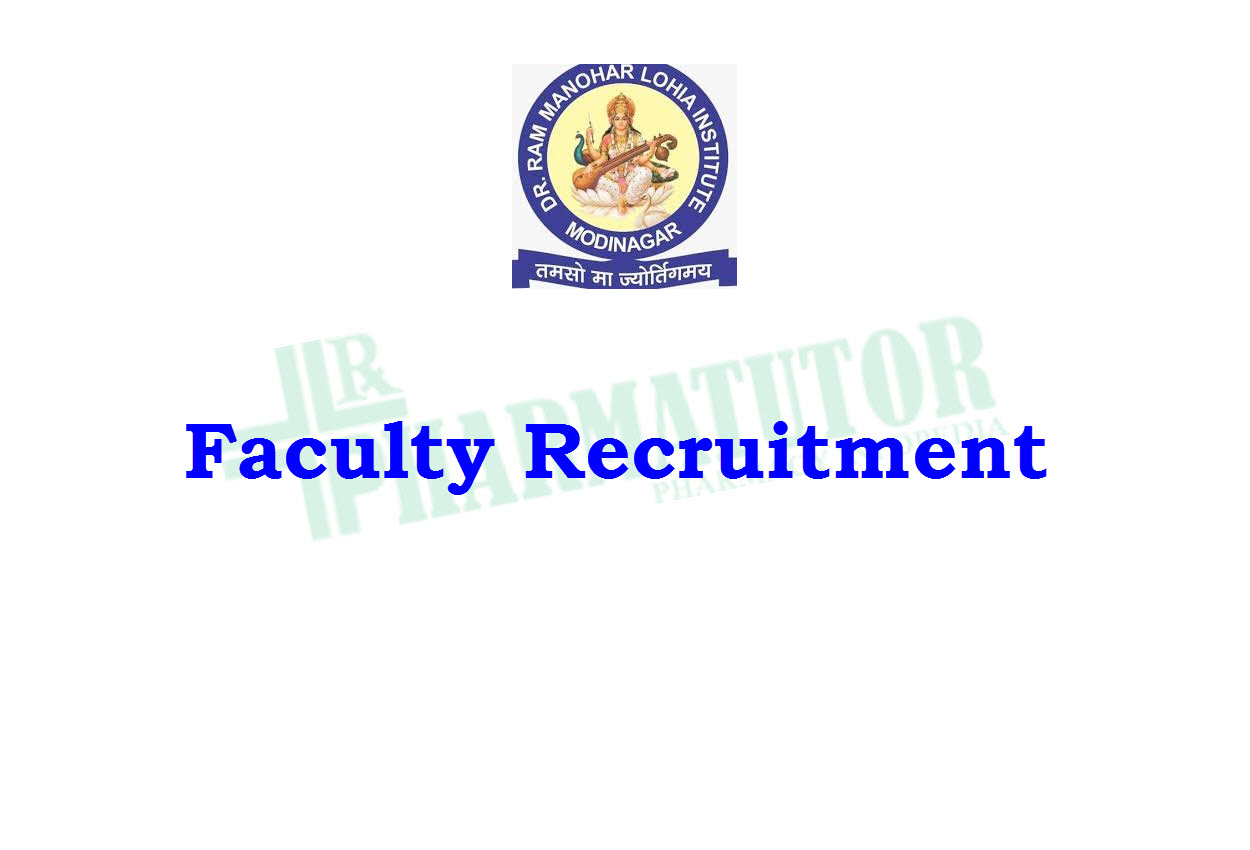 Faculty Recruitment in Dr. Ram Manohar Lohia College of Pharmacy