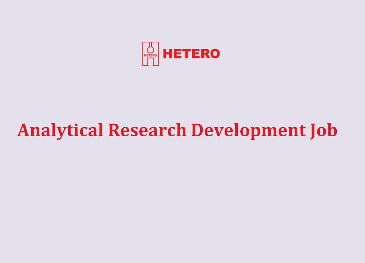 Fresher M.Pharm, MSc Jobs in Analytical Research Development at Hetero
