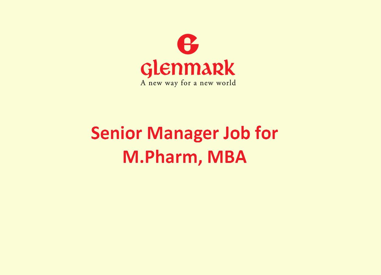 Glenmark Pharma looking for Senior Manager