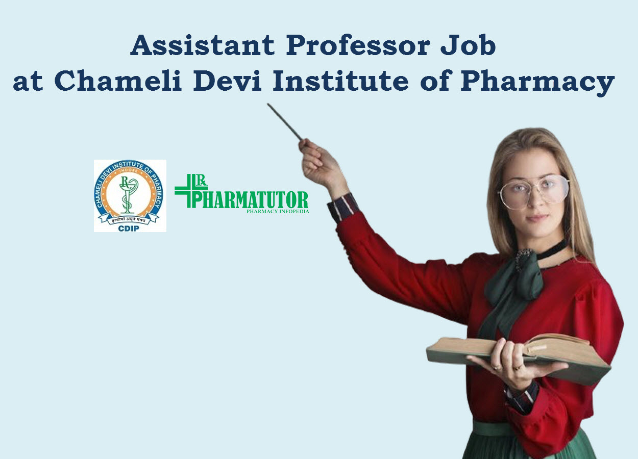 Job for Assistant Professor at Chameli Devi Institute of Pharmacy