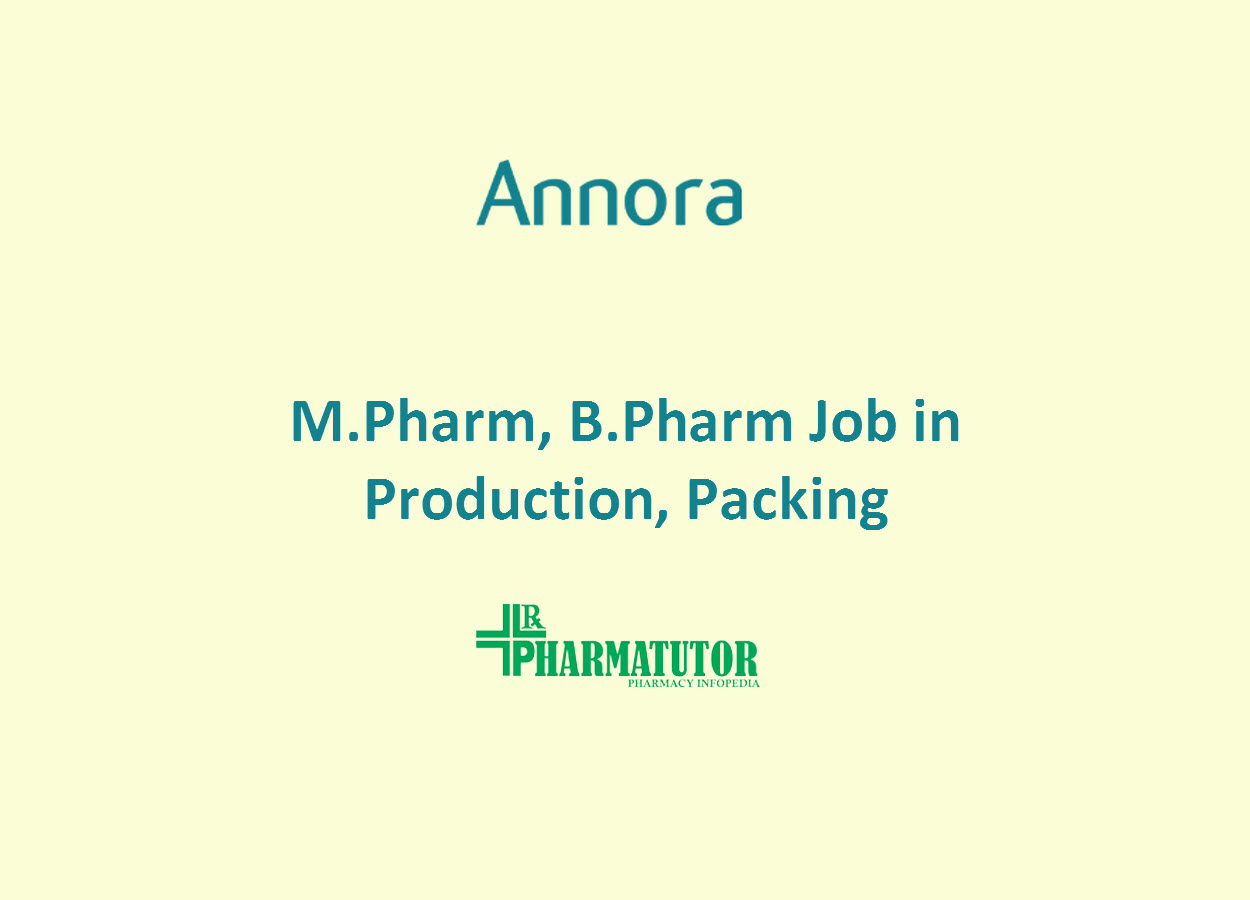 Production, Packing Jobs at ANNORA Pharma