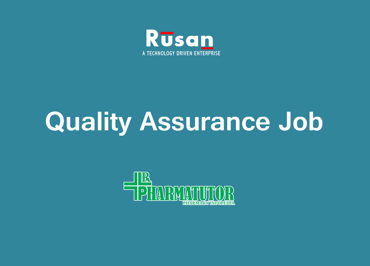 Job for M.Pharm, B.Pharm in Quality Assurance at Rusan Pharma Ltd