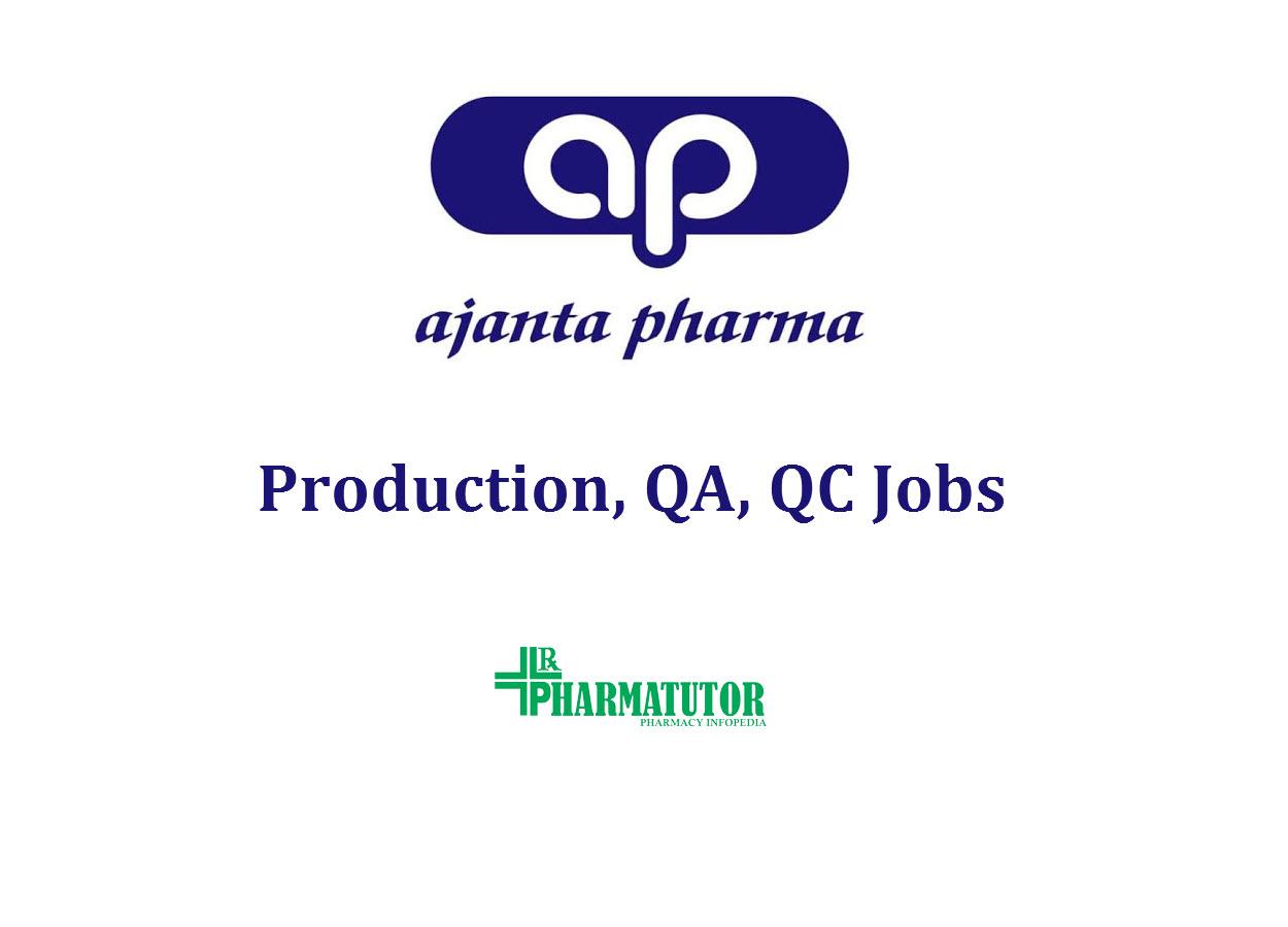 Job for M.Pharm, B.Pharm, MSc in Production, QA, QC at Ajanta Pharma Limited