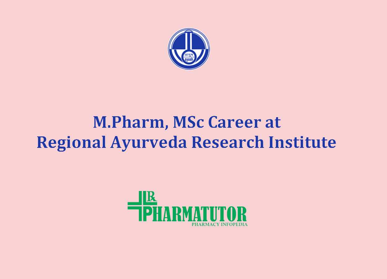 Job for M.Pharm, MSc as Consultants at Regional Ayurveda Research Institute