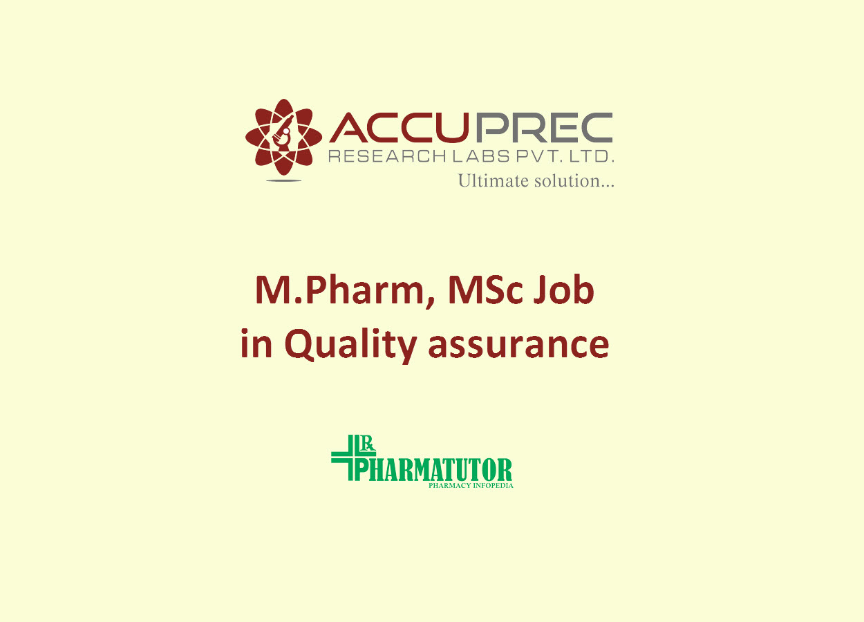 Job for M.Pharm, MSc in Quality assurance at Accuprec Research Labs