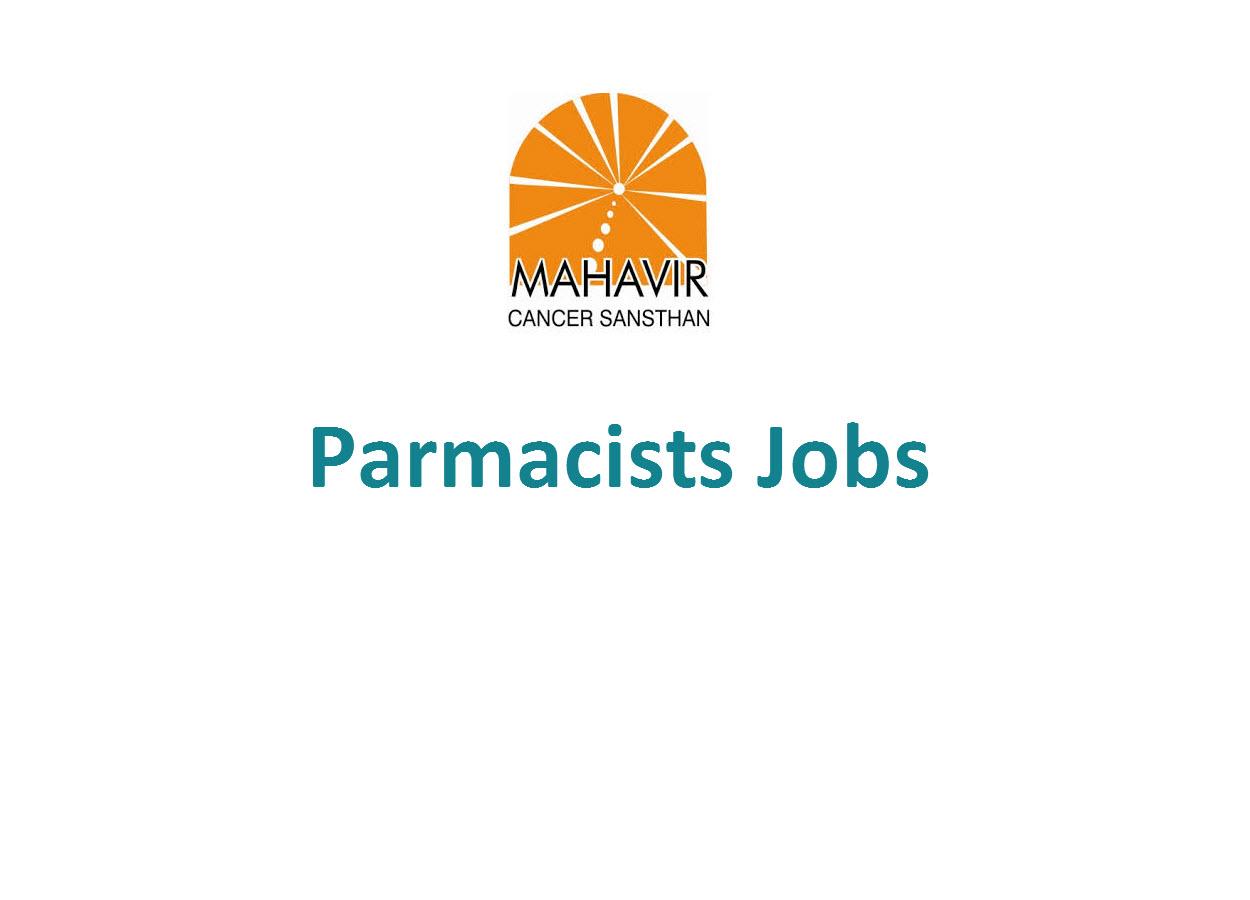 Job for Parmacists at Mahavir Cancer Sansthan Phulwarisharif