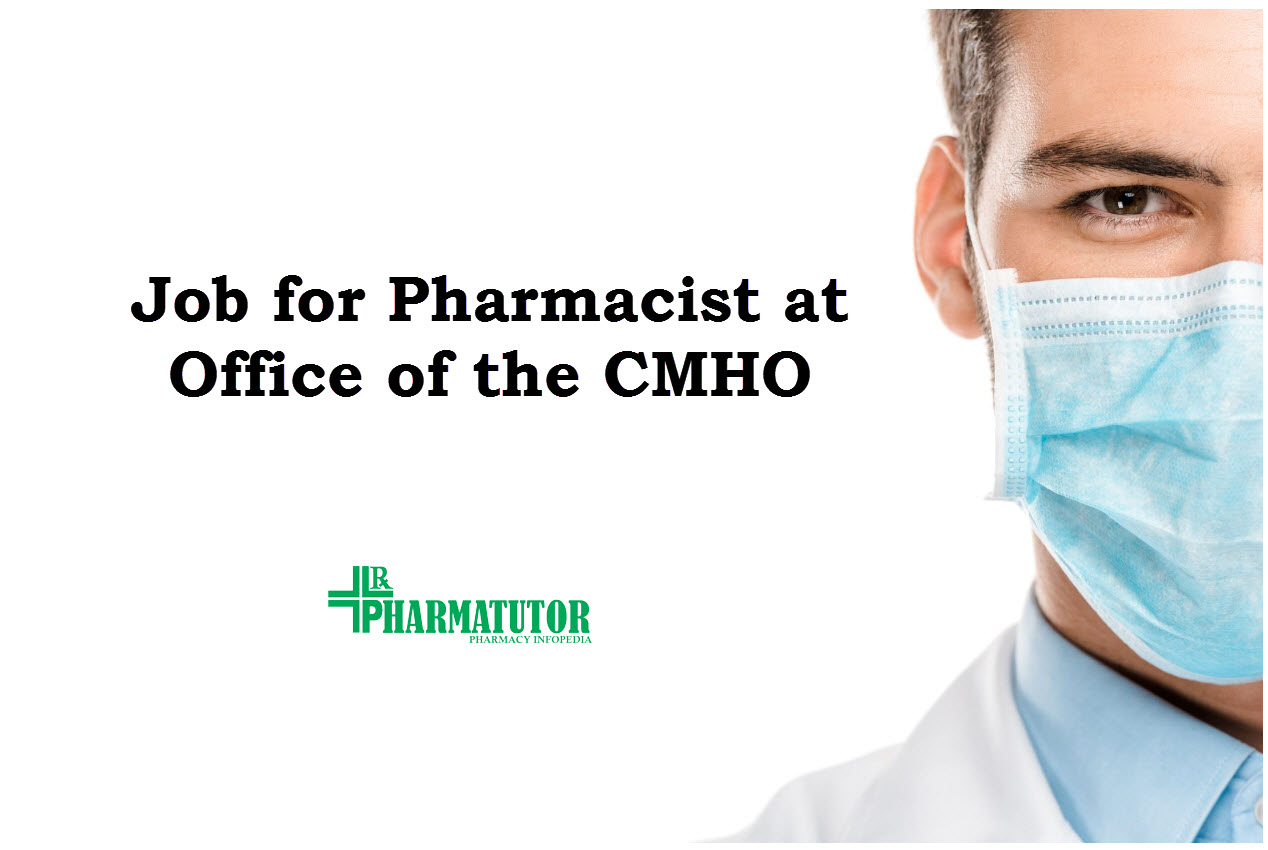 Job for Pharmacist at Office of the CMHO