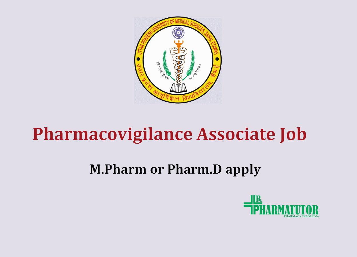 Vacancy for Pharmacovigilance Associate at UPUMS | M.Pharm or Pharm.D