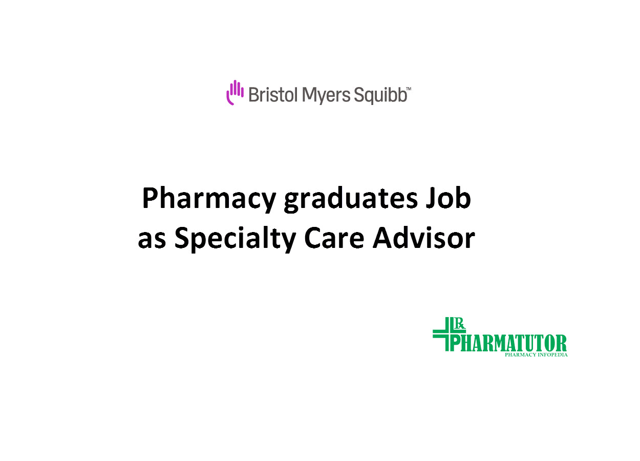 Job for Pharmacy graduates at Bristol Myers Squibb