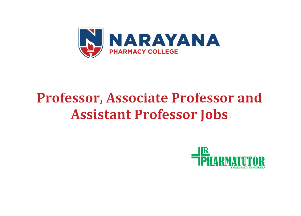 Job for Professor, Associate Professor and Assistant Professor at Narayana Pharmacy College