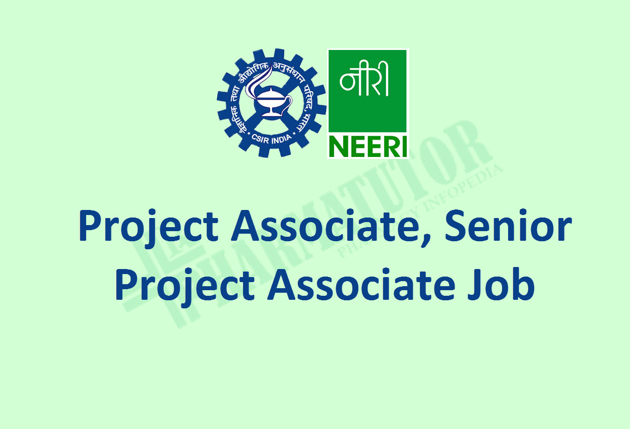 Job for Project Associate, Senior Project Associate at CSIR NEERI