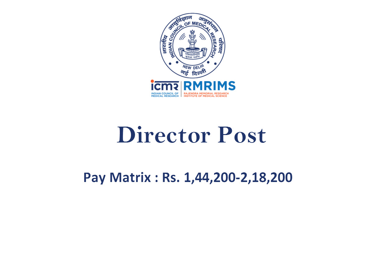 Applications are invited for the post of Director at RMRIMS