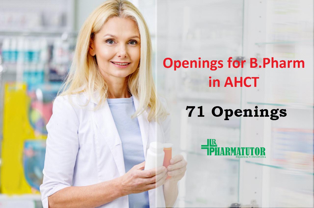Job Openings for B.Pharm in AHCT
