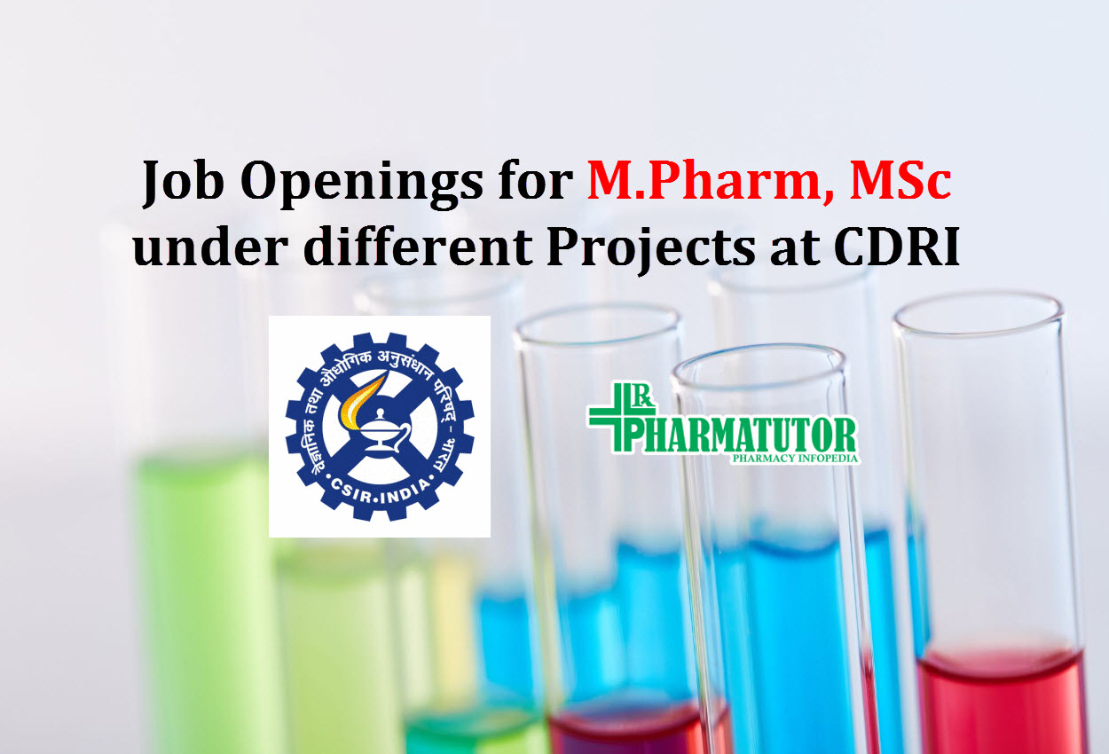Job Openings for M.Pharm, MSc under different Projects at CDRI