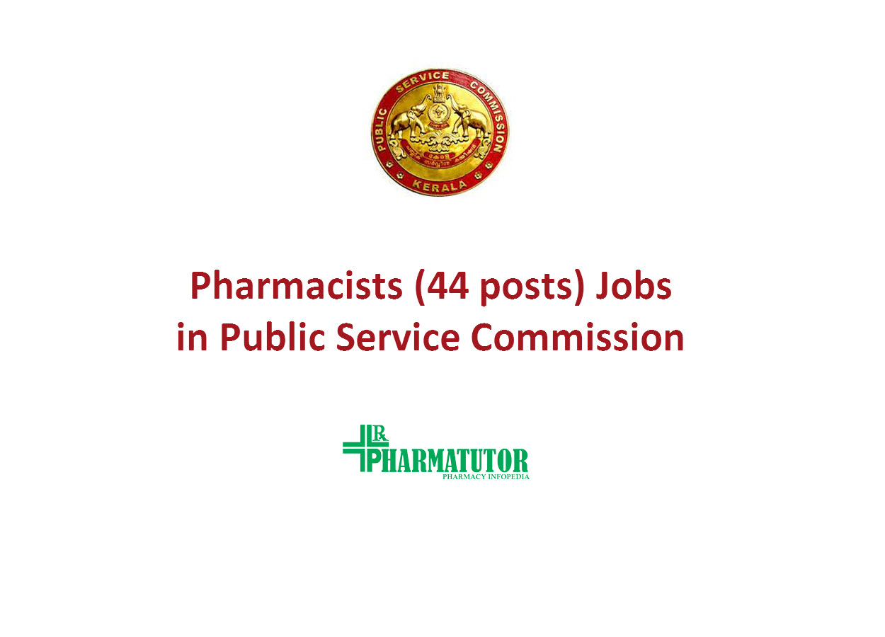 Job Openings for Pharmacists (44 posts) in Public Service Commission - Government Jobs
