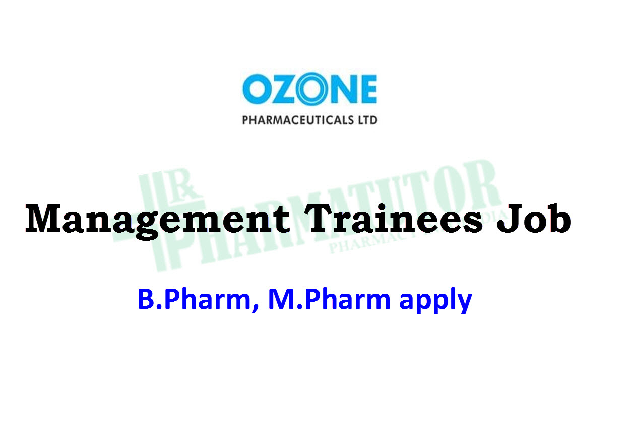 Management Trainees Job at Ozone Pharmaceutical Ltd