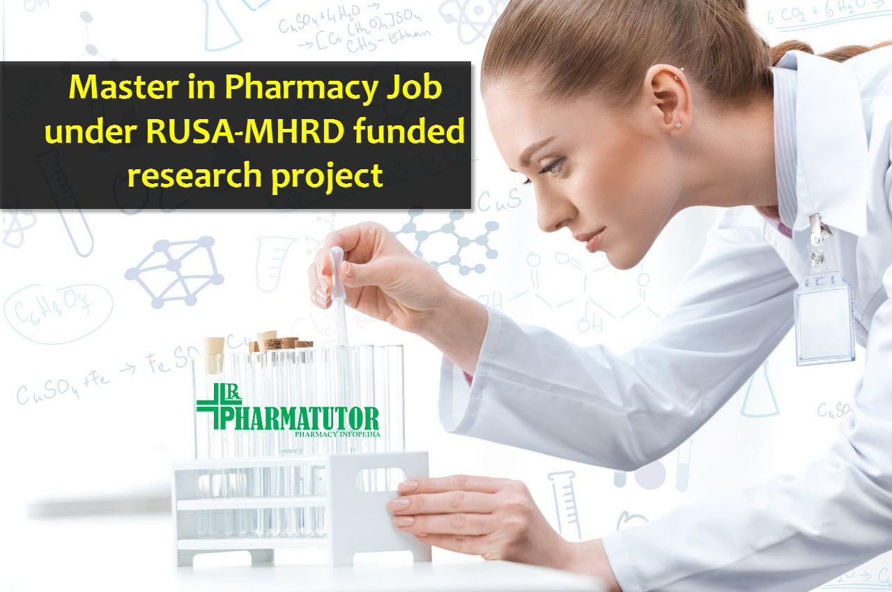 Career for Master in Pharmacy under RUSA-MHRD funded research project