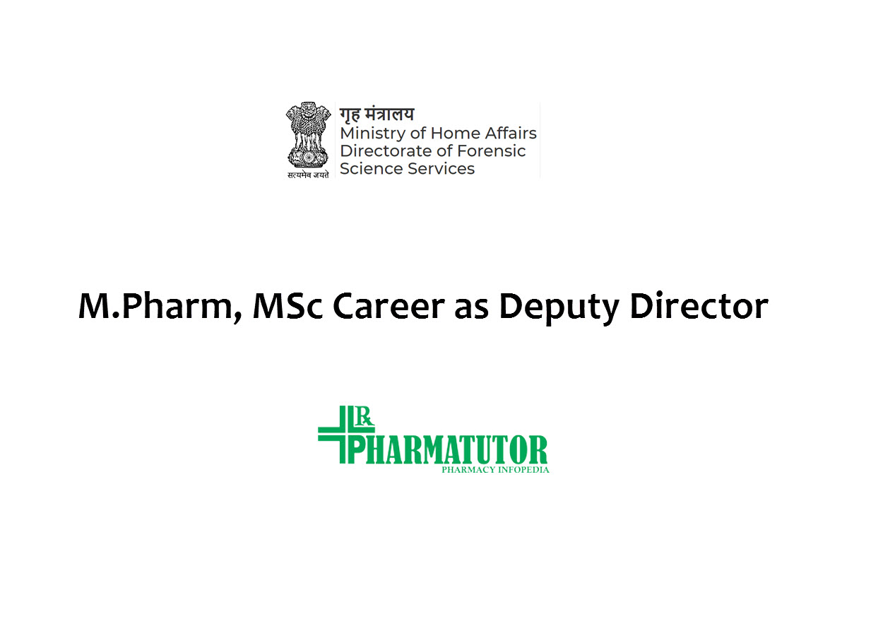 Recruitment for M.Pharm, MSc as Deputy Director in Directorate of Forensic Science Services