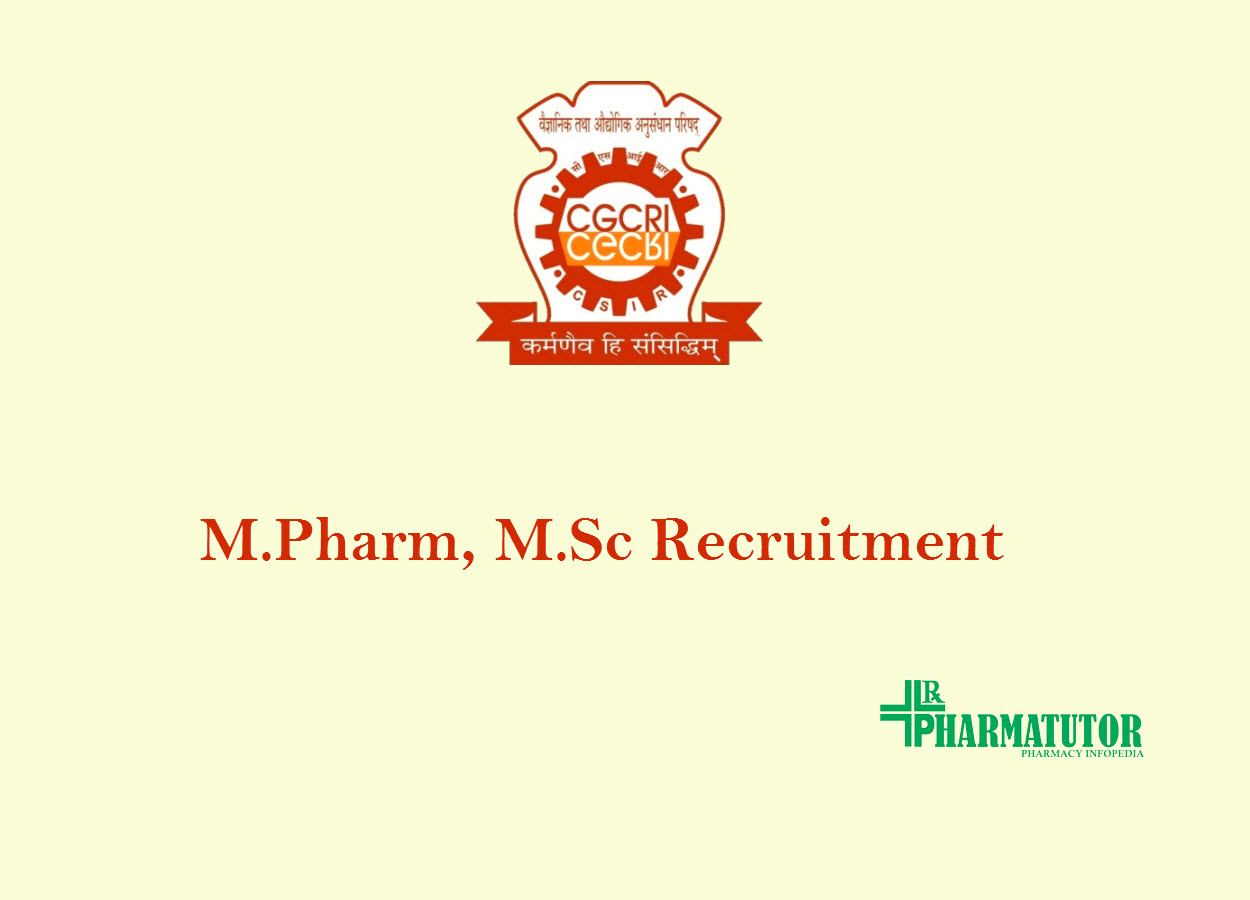 M.Pharm, M.Sc Recruitment at CGCRI