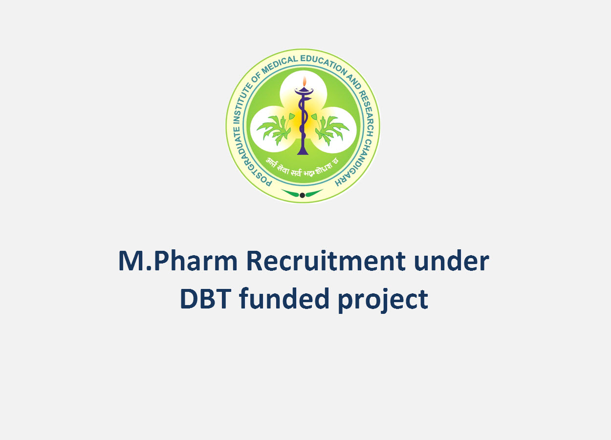 M.Pharm Recruitment under DBT funded project at PGIMER