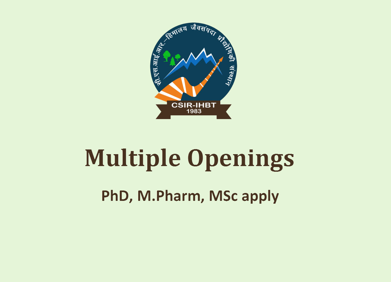 Multiple Openings at lnstitute of Himalayan Bioresource Technology | PhD, M.Pharm, MSc apply