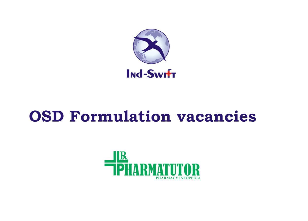 Multiple Positions in OSD Formulation at Ind-Swift Ltd | M.Pharm, B.Pharm, MSc
