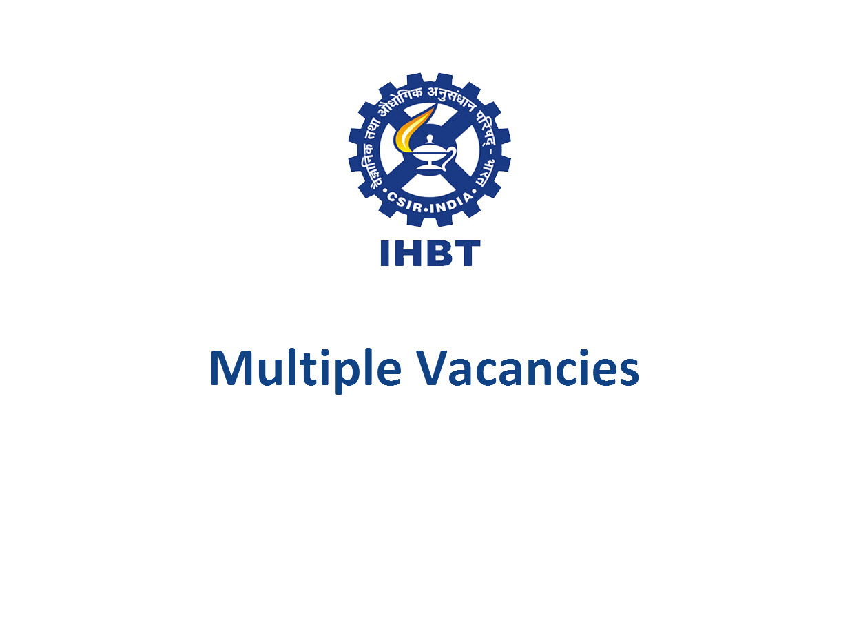 Multiple Vacancies in Institute of Himalayan Bioresource Technology