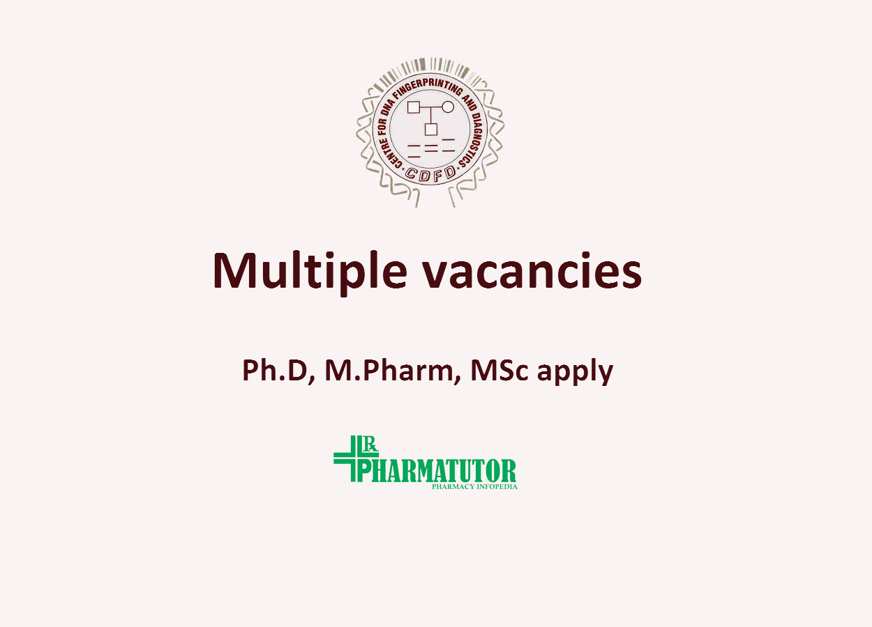 Multiple vacancies in research projects at CDFD | Ph.D, M.Pharm, MSc apply