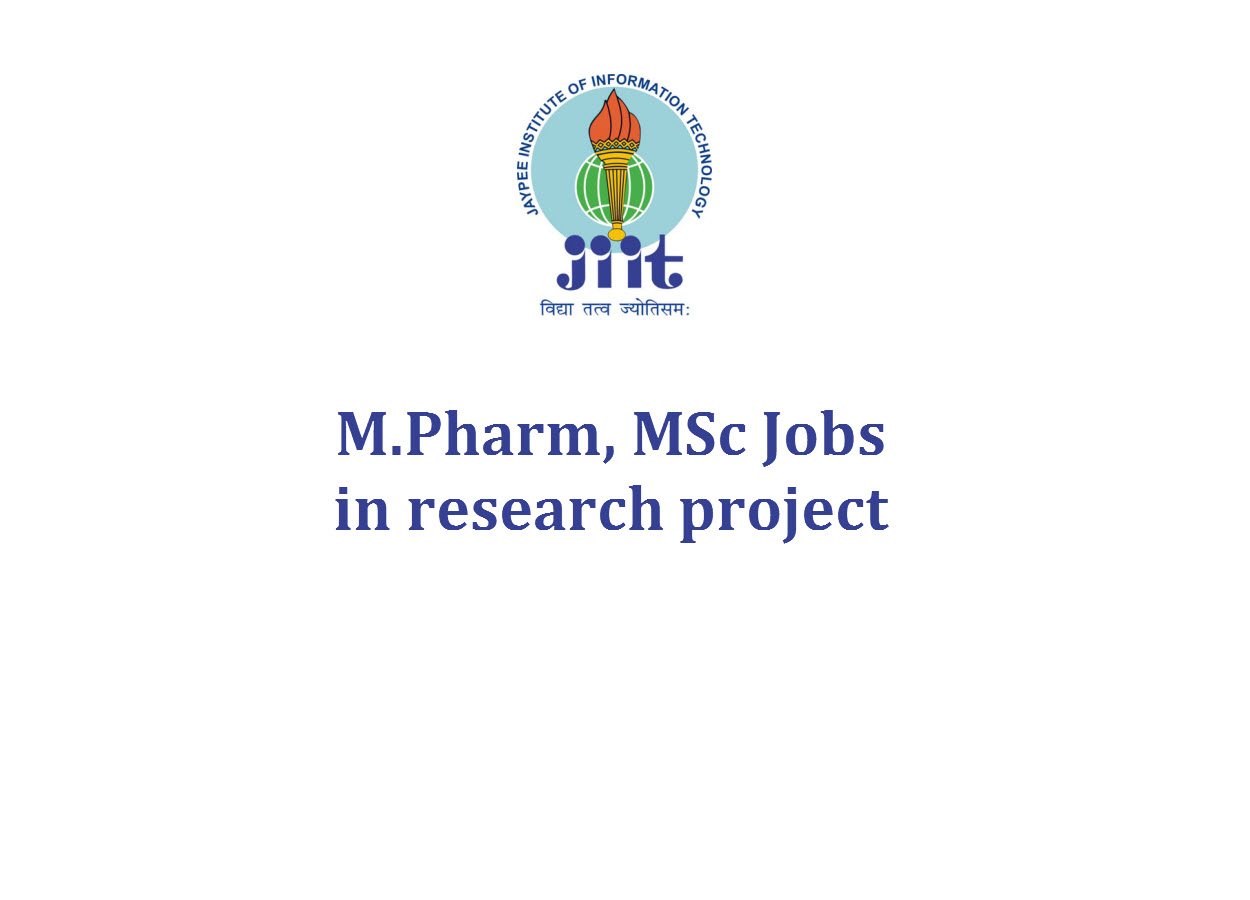Opportunity for M.Pharm, MSc in research project at JIIT