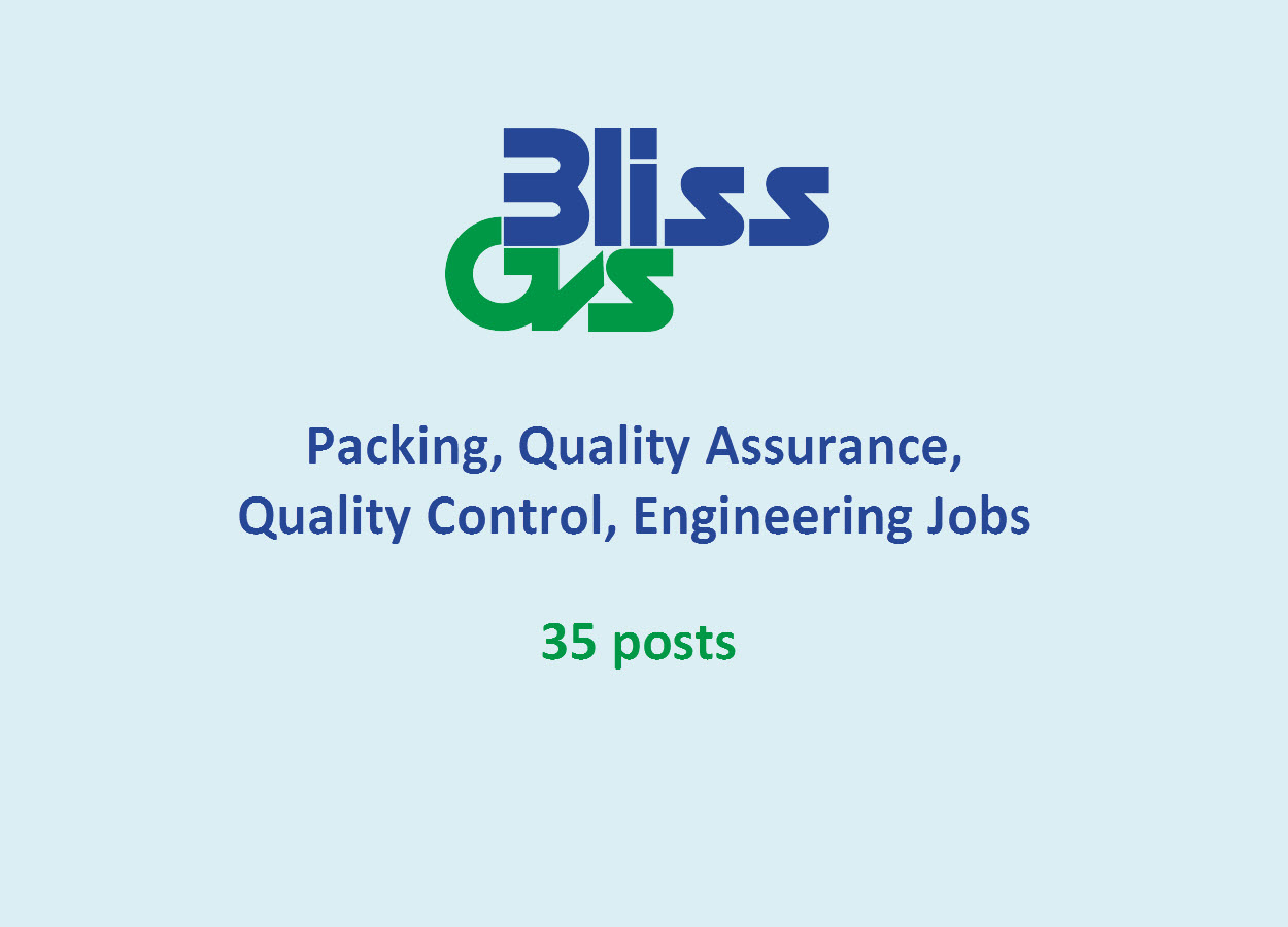 Packing, Quality Assurance, Quality Control, Engineering Jobs at Bliss GVS