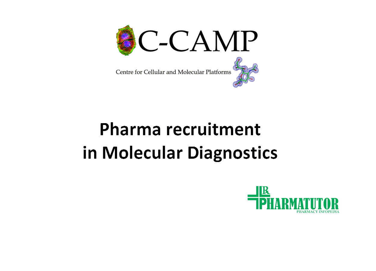 Pharma recruitment at Centre for Cellular and Molecular Platforms