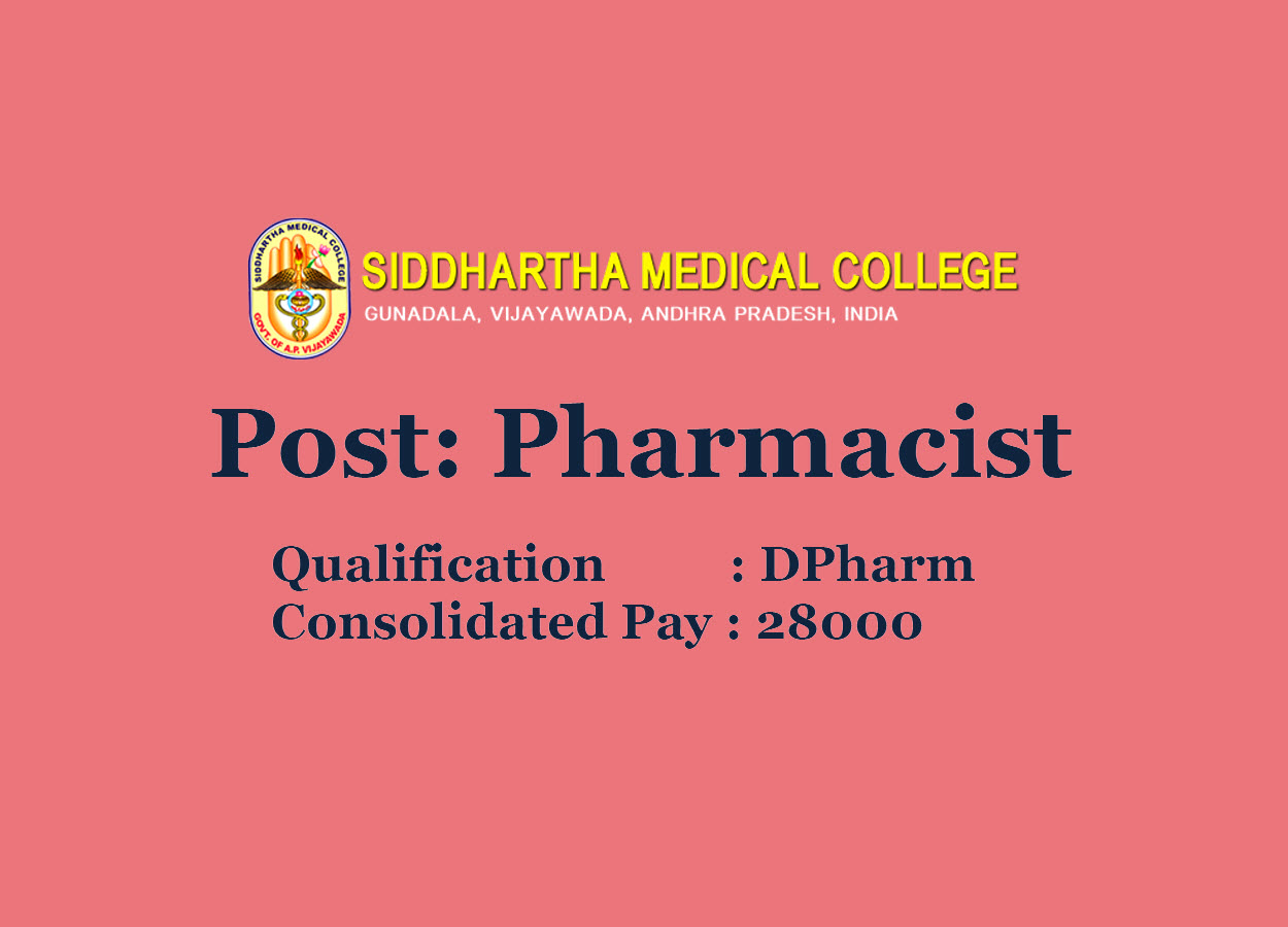 Government Pharmacist Job in Siddhartha Medical College