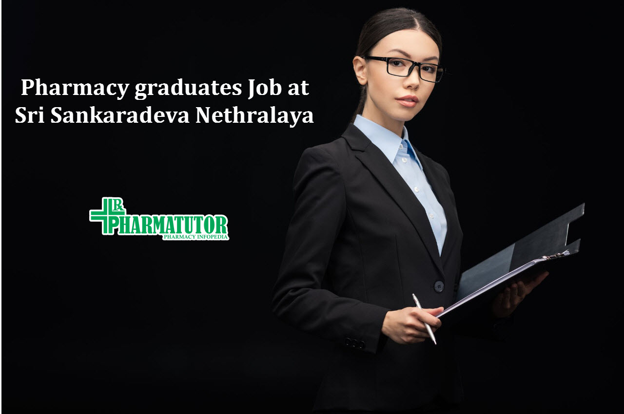 Job for Pharmacy graduates as Project Coordinator at Sri Sankaradeva Nethralaya