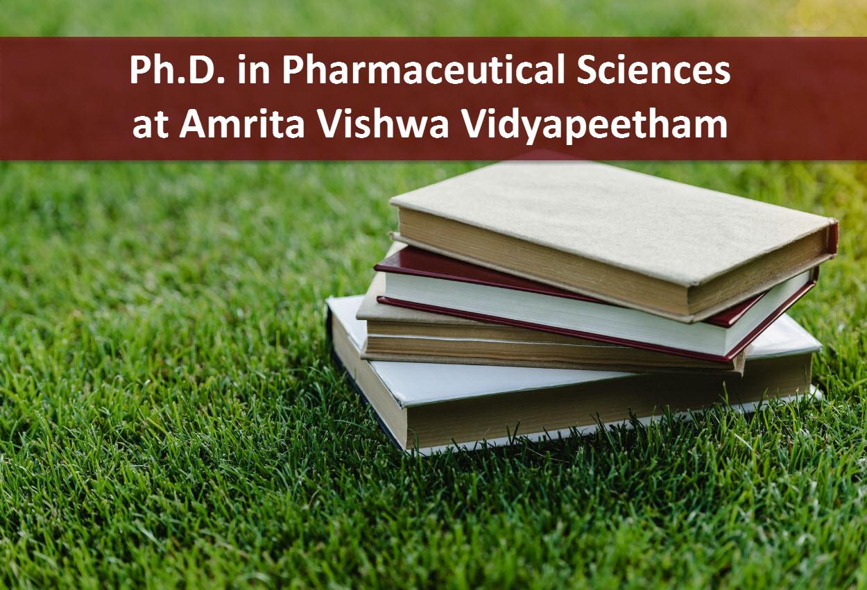 Ph.D. in Pharmaceutical Sciences at Amrita Vishwa Vidyapeetham