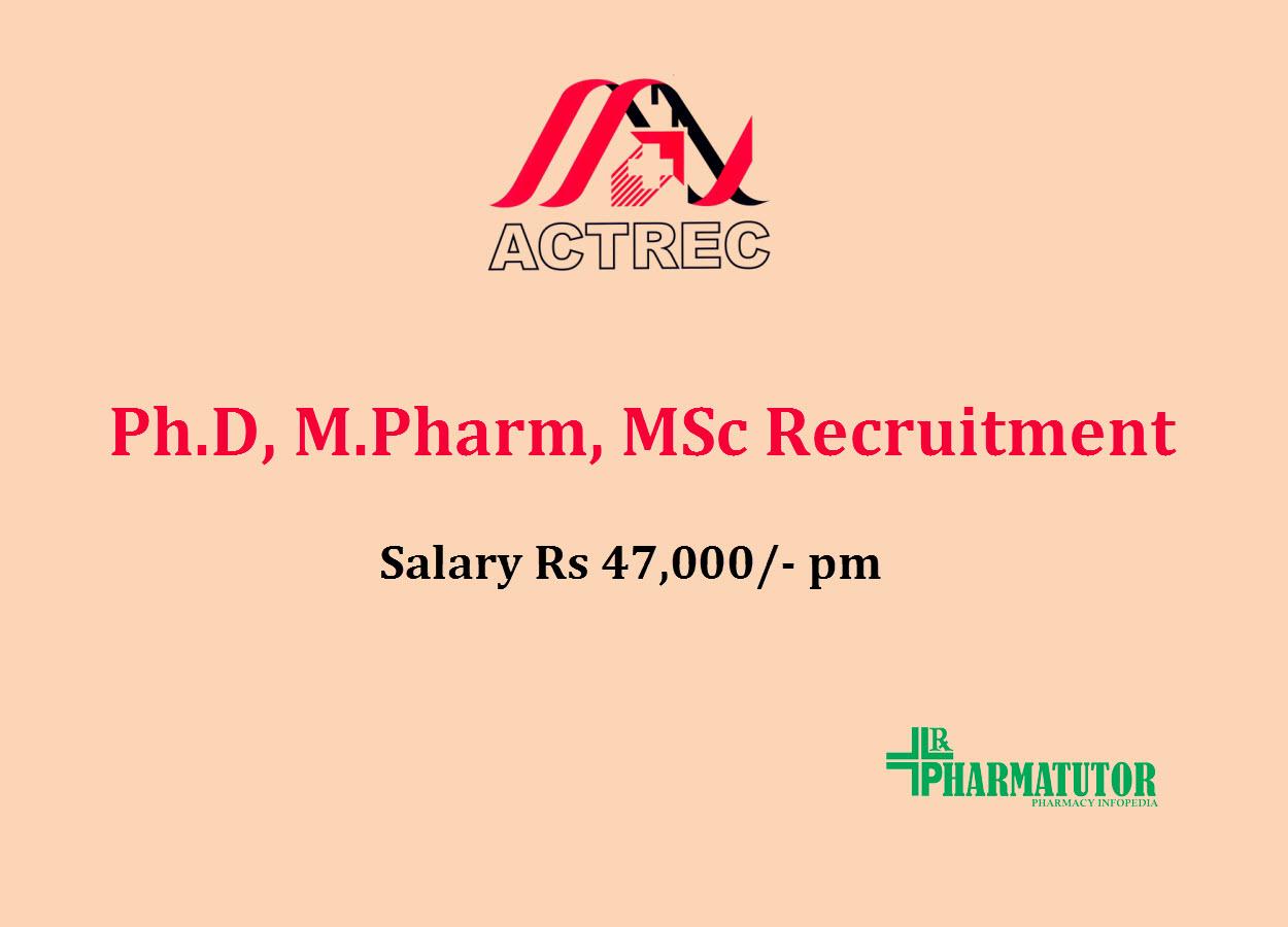 Ph.D, M.Pharm, MSc Recruitment at ACTREC